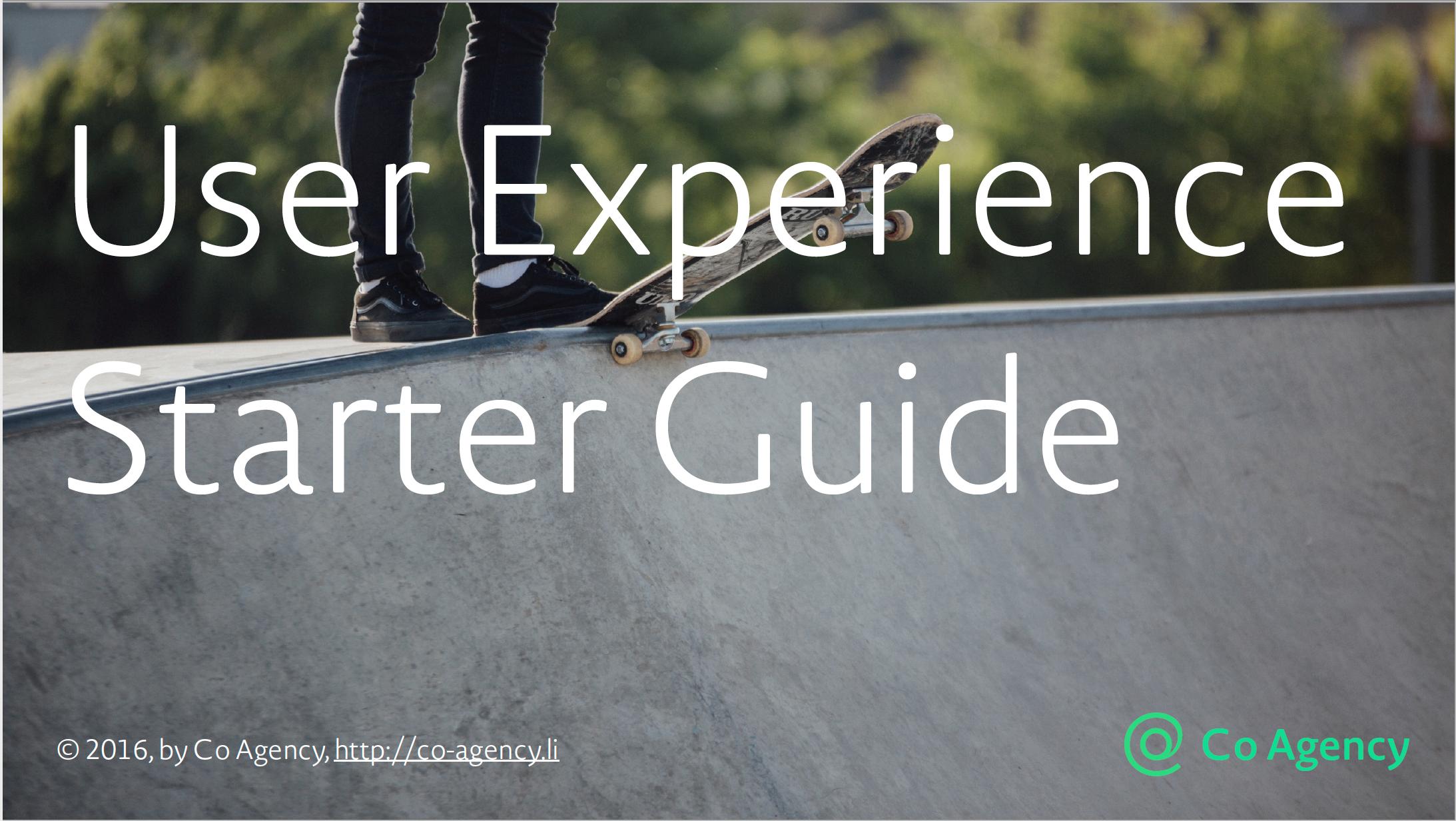 User Experience Starter Guide